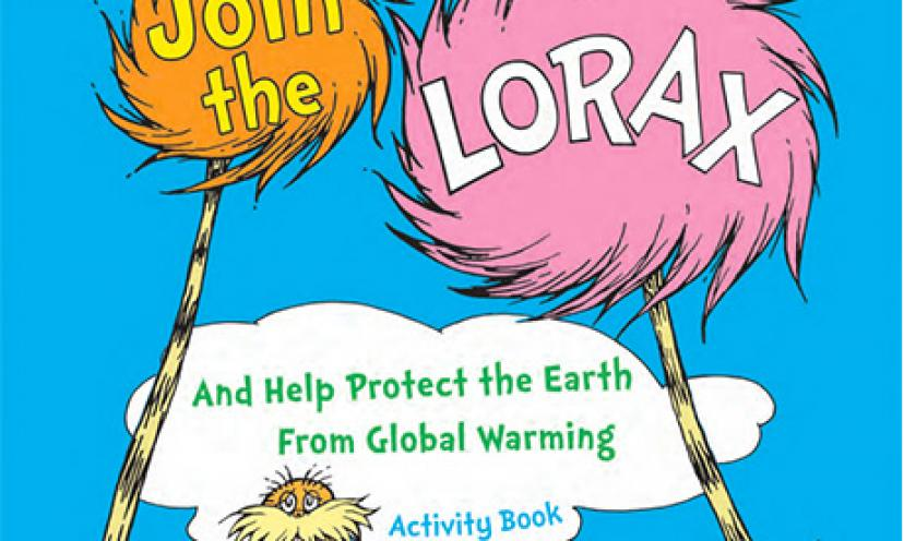 Have Fun and Learn About Global Warming with The Lorax!