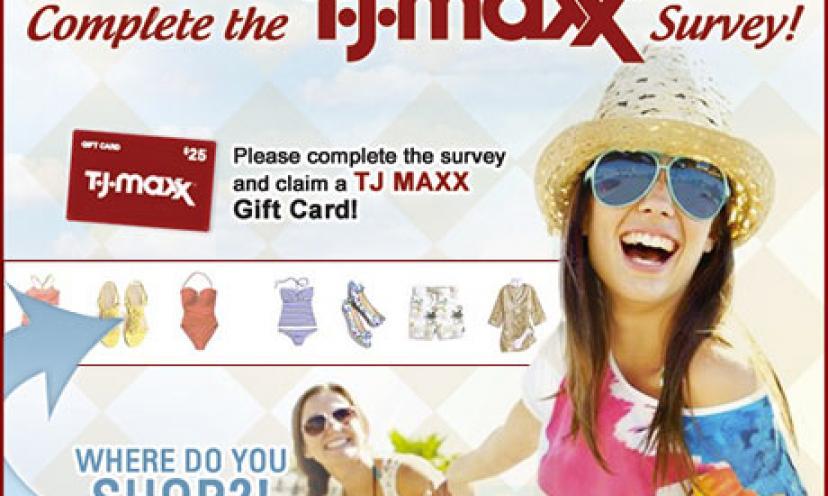 Get a $25 T.J. Maxx Gift Card!