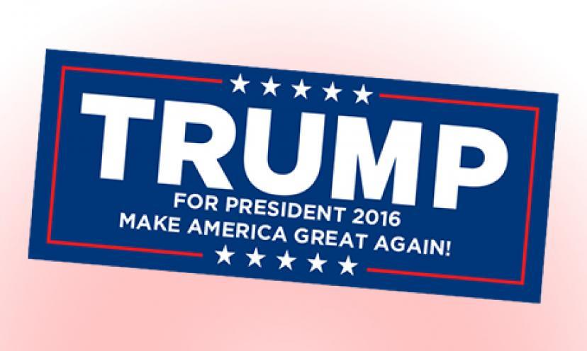 Get You FREE Trump Campaign Sticker!