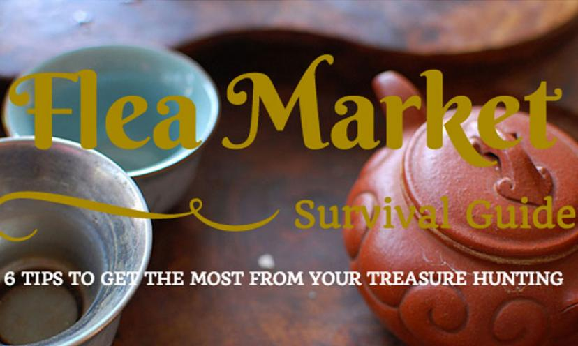 6 Tips to Get The Most From Your Treasure Hunting: A Flea Market Survival Guide