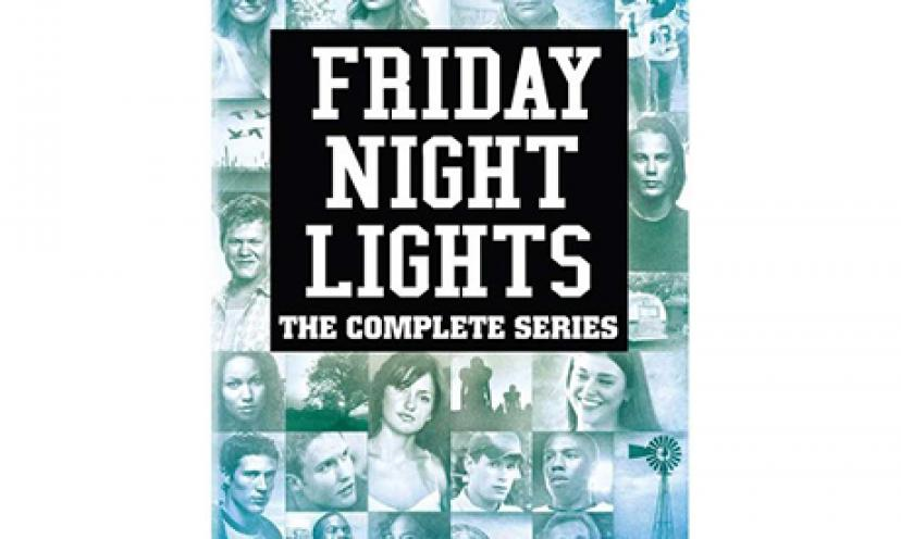 Clear eyes, full hearts, can't lose! Get Friday Night Lights: The Complete Series for 64% off!