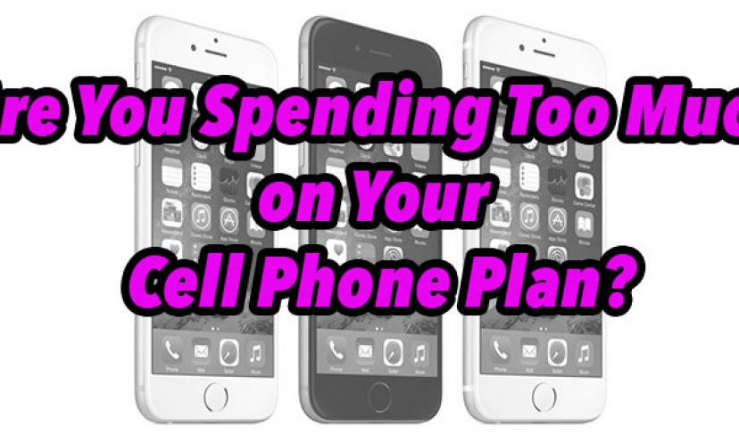 Guess What? Your Phone Bill is Too Expensive. Here's the BEST Family Plan!