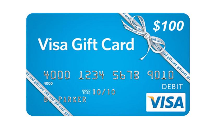 Get a $100 Visa Gift Card!