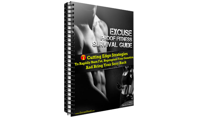 Get a FREE Excuse Proof Fitness Survival Guide eBook!