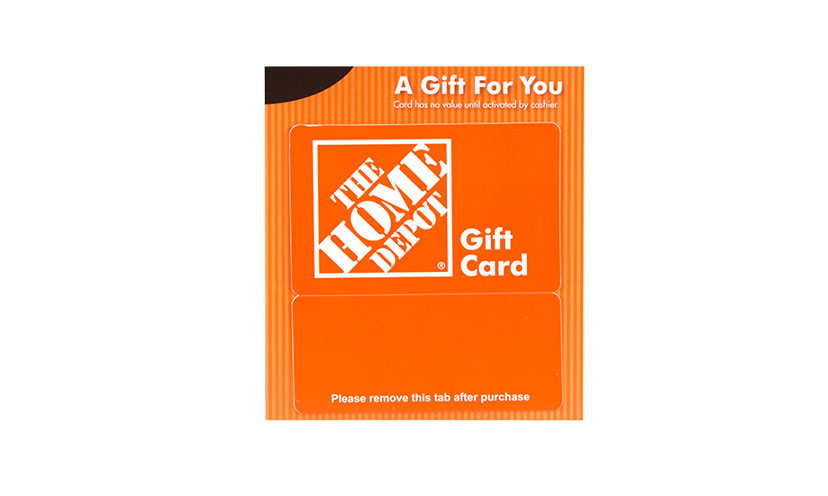 Get a FREE Home Depot Gift Card!