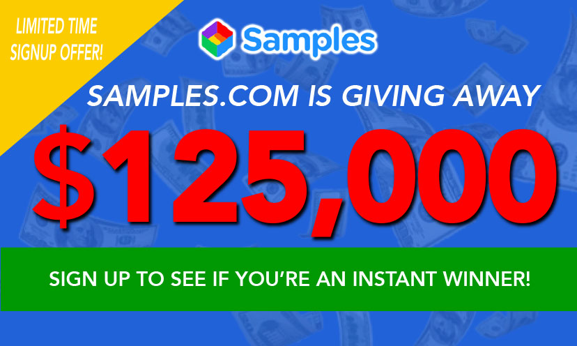 Samples.com is giving away $125,000 if you Sign Up!