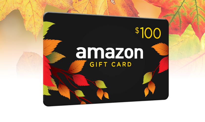 Get a $100 Amazon Gift Card!