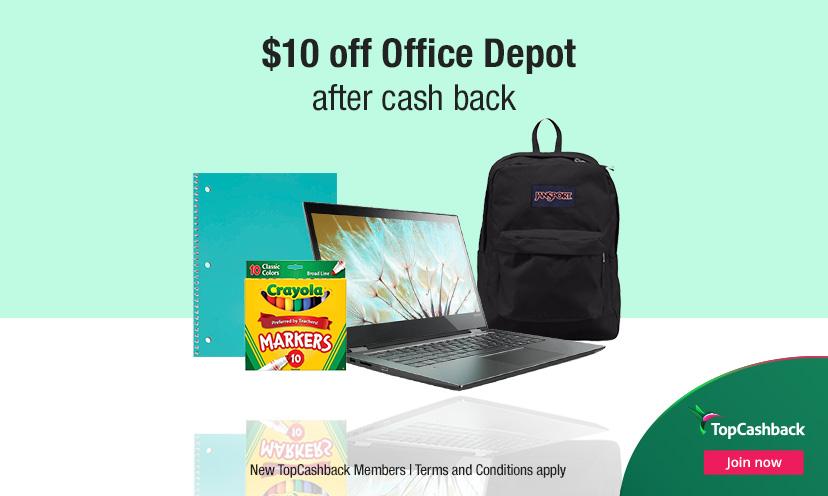 Get $10 Cash Back at Office Depot!